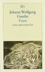 Faust Eine Tragödie: Erster und zweiter Teil von Goethe,...   Buch   Zustand gut
