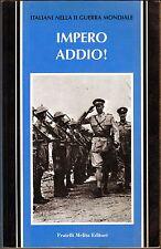 africa orientale impero addio colonie italiane