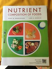 Nutrient Composition of Foods Booklet to Accompany Nutrition : Science and...
