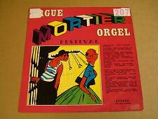 ORGAN LP / ORGUE MORTIER ORGEL FESTIVAL