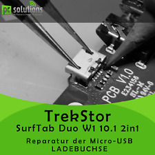 REPARATUR Austausch Micro USB Ladebuchse TrekStor SurfTab Duo W1 10.1 2in1