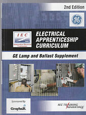 IEC Electrical Apprenticeship 3rd Ed. GE Lamp and Ballast Supplement 2nd ed