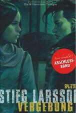 Stieg Larsson - Vergebung 6, Splitter