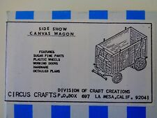 Circus Craft - Side Show Canvas Circus Wagon Ho -1/8 Scale- Nib