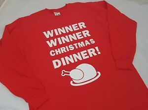Winner Winner Christmas Dinner Long Sleeved Tshirt AGE 3 -13YRS Adult S-XXL