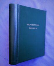 PROPAGATION OF THE DAHLIA: CHARLTON BURGESS BOLLES 1922 HC