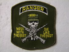 ARMY FULL COLOR PATCH RANGER - MESS WITH THE BEST - DIE LIKE THE REST CURRENT