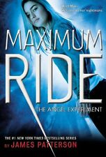 The Angel Experiment (Maximum Ride, Book 1) by James Patterson