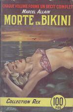 C1 Marcel ALLAIN - MORTE EN BIKINI Collection REX Couverture GOURDON Boulard