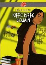 Kiffe-kiffe Demain by Faiza Guene (Paperback, 2007)