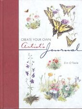 Create Your Own Artist's Journal Erin O'Toole Art Book 2002 Hardcover