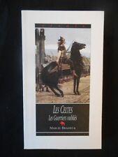 M Brasseur - Les celtes - GUERRIERS OUBLIES - 1997.