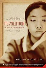 Revolution Is Not a Dinner Party by Compestine, Ying Chang, Good Book
