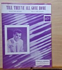 Till They've All Gone Home - 1953 sheet music - Julius La Rosa photo