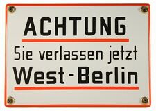 Emaille Schild Achtung Sie verlassen jetzt West Berlin! 17x12cm neu Blech Metall