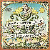 "JUNE CARTER CASH, CD ""WILDWOOD FLOWER"" NEW SEALED"