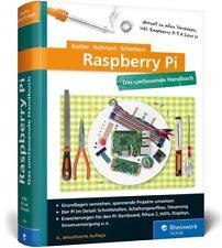 Raspberry Pi von Michael Kofler, Christoph Scherbeck und Charly Kühnast (2017, Gebundene Ausgabe)