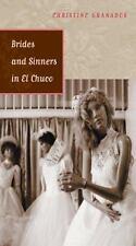 NEW - Brides and Sinners in El Chuco (Camino del Sol)