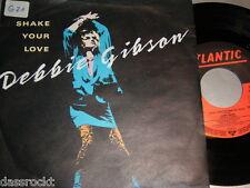 "7"" - Debbie Gibson / Shake your love & Bad Dubb Version # 0283"