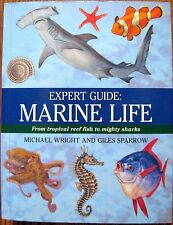 Marine Life From Tropical Reef Fish to Mighty Sharks, Illustrated Paperback Book