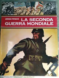 LA SECONDA GUERRA MONDIALE    PETACCO   VOLUME N. 9 (Ultimo della Serie)....