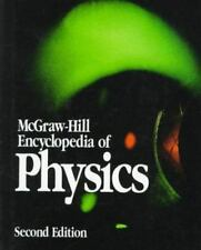McGraw-Hill Encyclopedia of Physics by Sybil P. Parker (1993, Hardcover)
