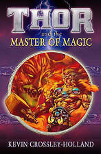 Thor and the Master of Magic (Reloaded), Kevin Crossley Holland, New Book