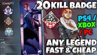 Apex Legends Boosting 20 kill wake Badge any legend PS4/XBOX/PC 20 kill badge