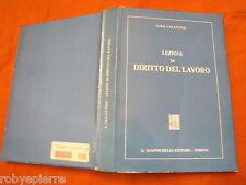 Lezioni di diritto del lavoro Luisa Galantino Giappichelli Editore 1988 pag. 481