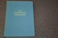 Les trompeuses espérances de Michel Déon La guilde du livre, numéroté (D3)