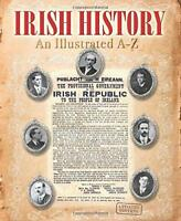 Irish History: An Illustrated A-Z (Illustrated Guides) by  | Paperback Book | 97
