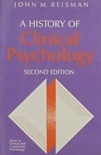A History of Clinical Psychology by John M. Reisman (1991, Paperback, Revised)