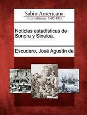 Noticias Estadisticas de Sonora y Sinaloa. (Paperback or Softback)