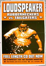 LOUDSPEAKER promo POSTER Rubberneckers v Tailgators 1994 Sympathy For The Record