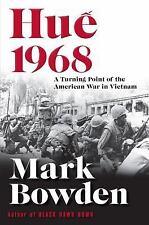 HUE 1968 - BOWDEN, MARK - NEW BOOK HARD COVER