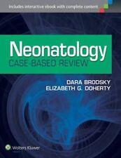 Neonatology Case-Based Review by Dara Brodsky, Elizabeth G Doherty...