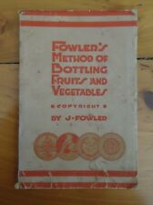 Vintage Fowler's Method of Bottling Fruits & Vegetables 18th Edition May 1952