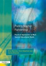 Parent-Teacher Partnership: Practical Approaches to Meet Special-ExLibrary