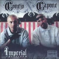 Imperial: The Album [PA] by Conejo/Capone (CD, Feb-2006, Latino Jam)