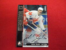 2006 ITG International Ice Michel Goulet certified autograph Team Canada