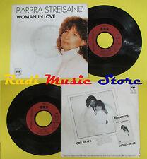 LP 45 7'' BARBRA STREISAND Woman in love Run wild 1980 france CBS no cd mc dvd