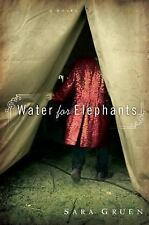 Water for Elephants: A Novel Gruen, Sara Hardcover