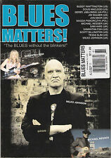 BLUES MATTERS! #61 Aug/Sep 2011 Wilko Johnson Buddy Whittington Michael Messer