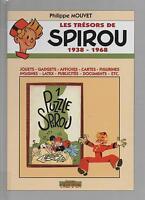 Les Trésors de SPIROU 1938-1968. Philippe Mouvet 1998. 210 pages ETAT NEUF