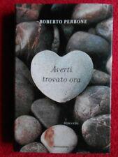 book libro AVERTI TROVATO ORA roberto perrone 2008 MONDADORI (L53)