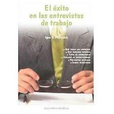 El exito en las entrevistas de trabajo (LIBRO PRACTICO) (Libro Practic-ExLibrary