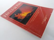 HILLS OF FIRE - fire in the Dandenong Ranges - Schauble 1992