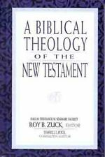 A Biblical Theology of the New Testament (1994, Hardcover, New Edition)