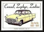 FORD CONSUL ZEPHYR ZODIAC Collectors Card Set - MkII Convertible MkIII MkIV Exec