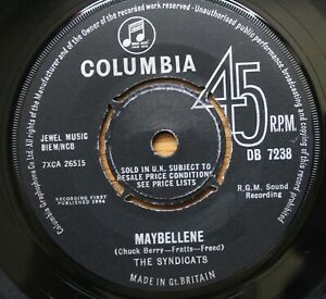 "THE SYNDICATS Maybellene 7"" JOE MEEK RGM Columbia DB 7238 EX+! 1964 Freakbeat"